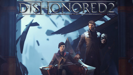 ​Dishonored 2 Hands-on: The Clockwork Mansion