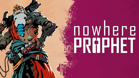 ​Nowhere Prophet Review